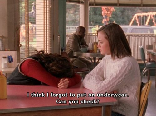 Gilmore Girls forgot underwear