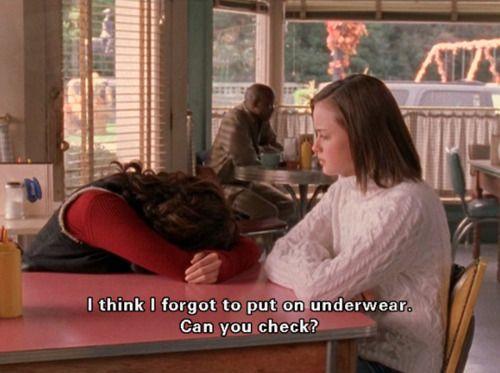 Gilmore Girls forgot underwear